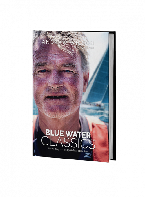 Blue Water Classics Portraits of the Sydney Hobart Yacht Race - Standard Edition Cover